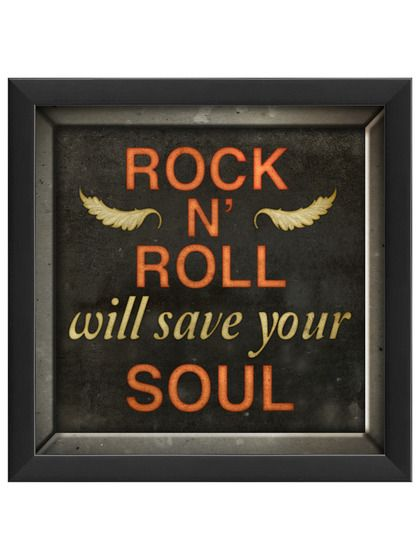 ♫ Rock 'N' Roll Will Save Your Soul ♫