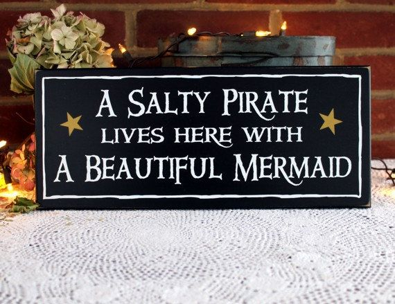 Wood Sign A Salty Pirate  Beautiful Mermaid Beach Plaque Wall Decor Coastal Beach Couple Painted Wood
