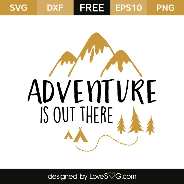 free svg cut file for cricut  silhouette and more     adventure is out there