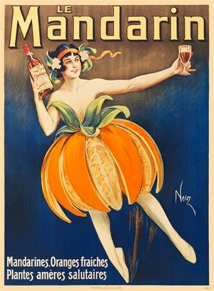 Le Mandarin by Niez France 1904 - Beautiful Vintage Posters Reproduction. This poster features a woman in a skirt made of orange slices and peel holding a bottle and stem glass ballet dancing. Giclee Advertising Print. www.postercorner.com