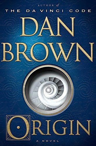 "Omnivoracious: Dan Brown's New Novel ""Origin"" - Prologue and Chapter One"