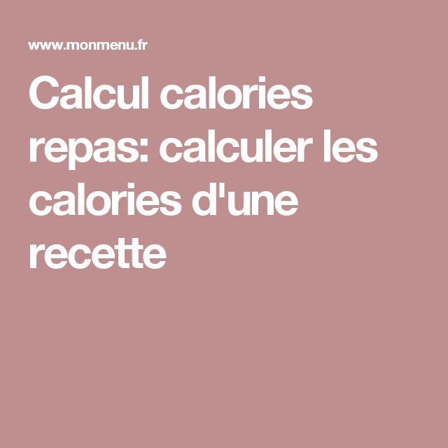 Calcul calories repas: calculer les calories d'une recette