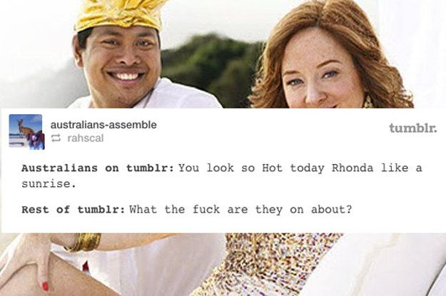 19 Times Aussie Slang Confused The Hell Out Of Everyone On Tumblr (a few are quite funny, but most suck)