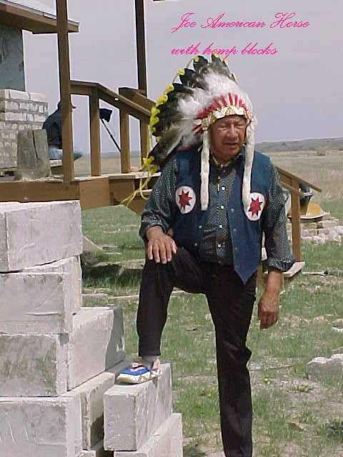 "CHIEF JOE AMERICAN HORSE WITH ""HEMPCRETE"" BLOCKS (2000, Oglala Sioux tribe plants hemp)"