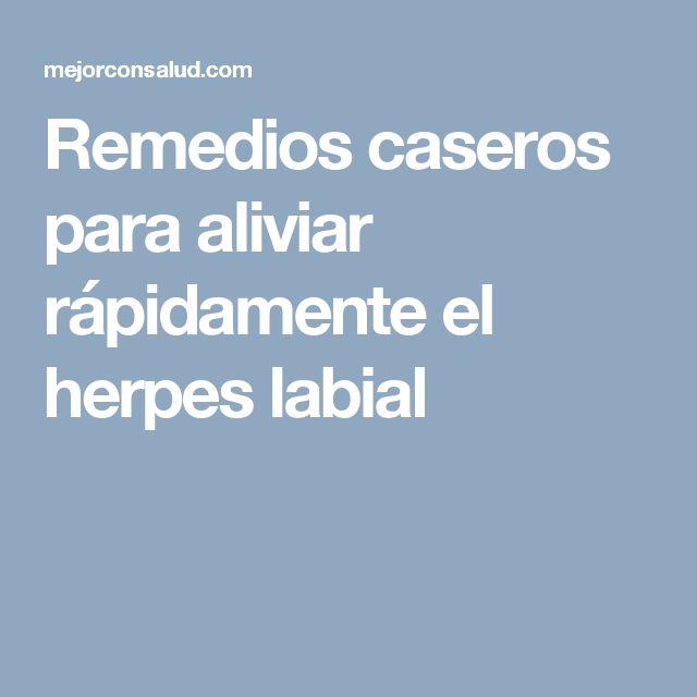 Remedios caseros para aliviar rápidamente el herpes labial