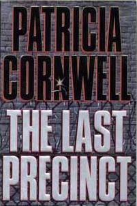 Patricia Cornwell - The Last Precinct.jpg