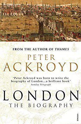 London: The Biography: Amazon.co.uk: Peter Ackroyd: 9780099422587: Books