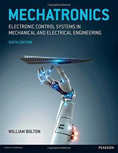 Mechatronics: Electronic Control Systems in Mechanical