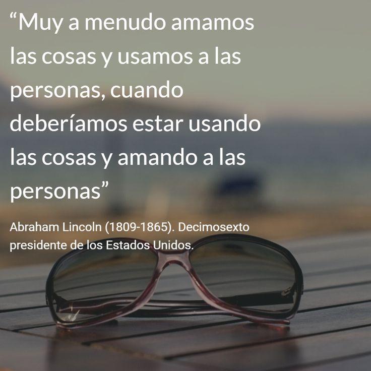 Abraham Lincoln (1809-1865). Decimosexto presidente de los Estados Unidos. #citas #frases