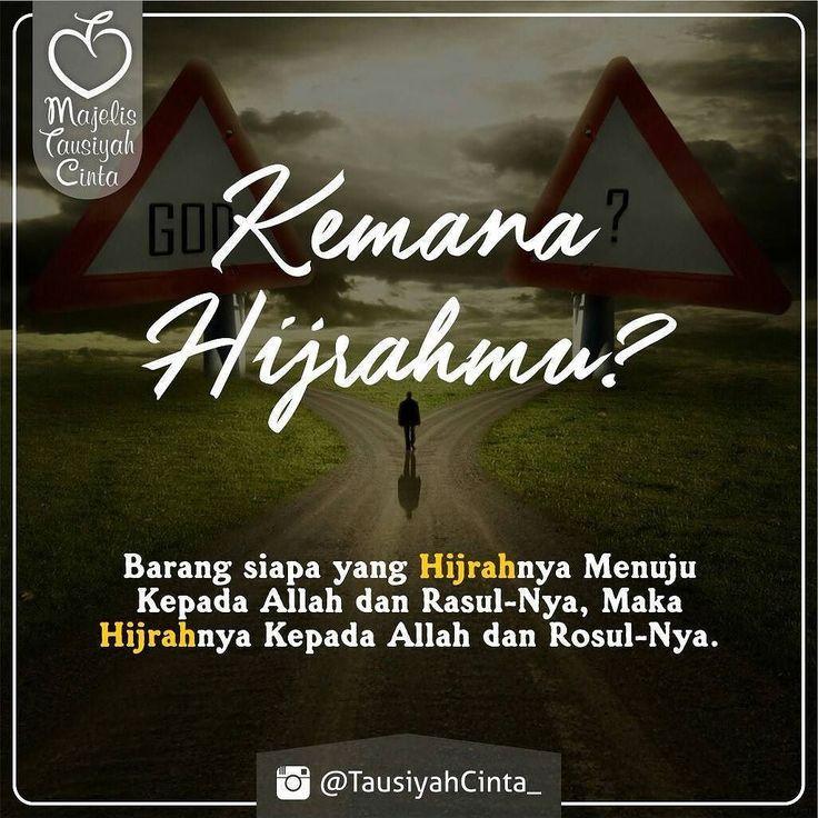 Semoga Hijrah Kita Menuju Allah dan Rasul Nya .  اللهم صل على سيدنا محمد و على آل سيدنا محمد .  Like dan Tag 5 Sahabatmu Sebagai Bentuk Dakwah Kita Hari Ini.. . . #Dakwah #Cinta #CintaDakwah #TausiyahCinta #Islam #Muslim #Muslimah #Tausiyah #PrayForAllMuslim #Love #Indonesia .  Follow  @DokterCinta_ @DokterCinta_ @DokterCinta_  .  M A J E L I S  T A U S I Y A H  C I N T A   { Dakwah dan Inspirasi }