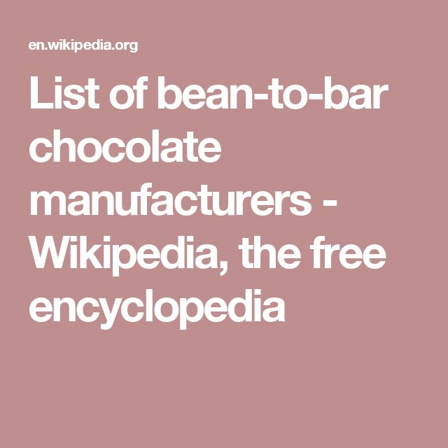 List of bean-to-bar chocolate manufacturers - Wikipedia, the free encyclopedia