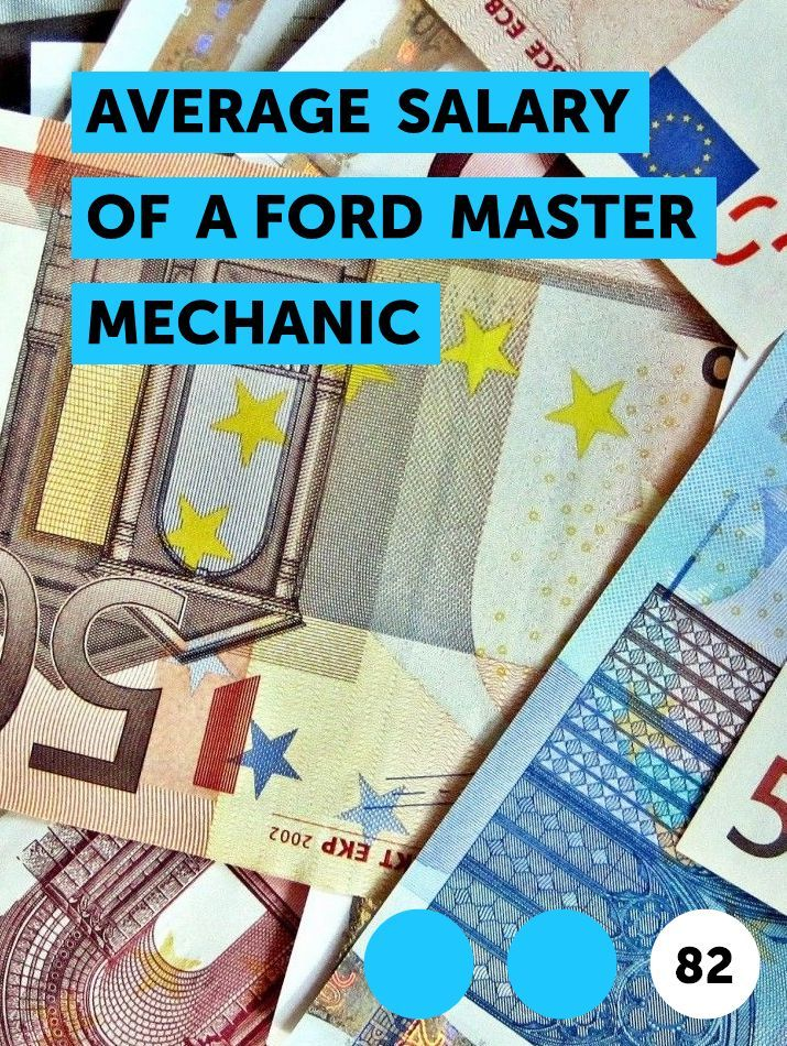 Average Salary Of A Ford Master Mechanic In 2020 Prepaid Debit Cards Visa Gift Card Financial Help