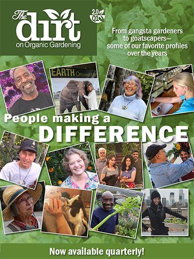 Issue 2.0 Q1 The Dirt on Organic Gardening Magazine