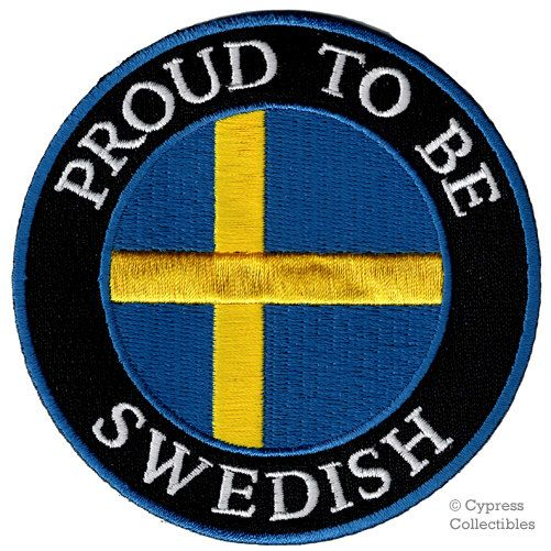 PROUD to be SWEDISH patch embroidered iron-on Sweden Flag biker applique