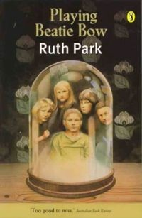 13 - Playing Beatie Bow by Ruth Park