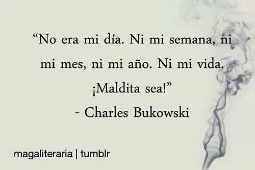 """@#%%""""!?)# Charles Bukowski."""