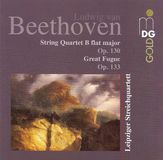 Beethoven: String Quartet B flat major Op. 130; Great Fugue, Op. 135 [CD]