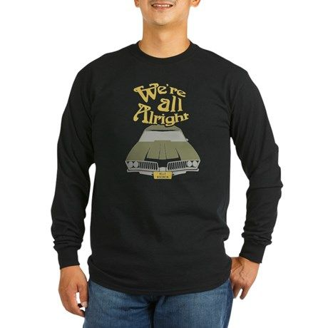 Were all Alright Long Sleeve T-Shirt