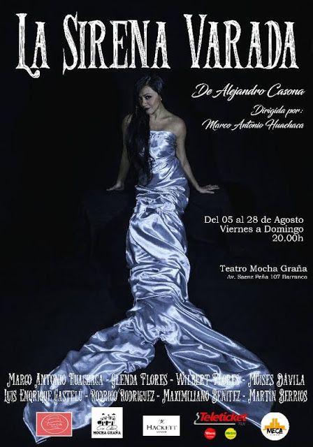 LIMA VAGA: 'La Sirena Varada' en el Teatro Mocha Graña