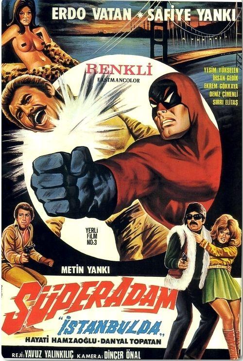"""""""Süper Adam İstanbul'da"""" (1972) Yönetmen :Yavuz Yalınkılıç"""