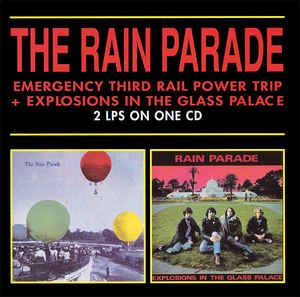 Rain Parade - Emergency Third Rail Power Trip / Explosions In The Glass Palace: buy CD, Comp at Discogs