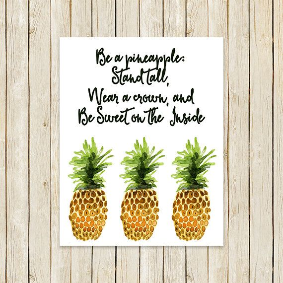 Pineapple Kitchen Print Quot Be A Pineapple Stand Tall Wear