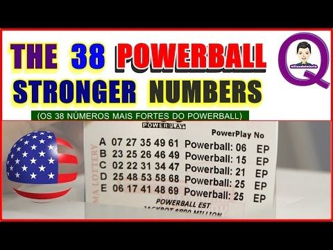 THE 38 POWERBALL STRONGER NUMBERS (Os 38 números mais fortes do Powerball) - YouTube