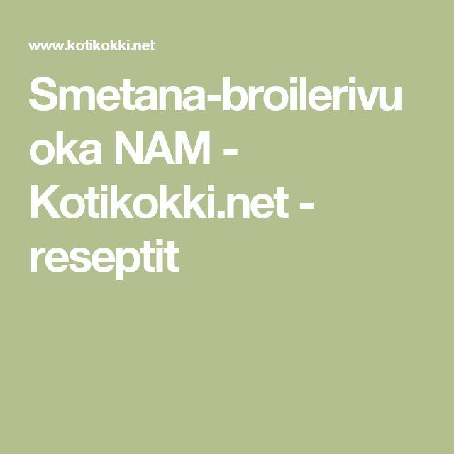Smetana-broilerivuoka NAM - Kotikokki.net - reseptit