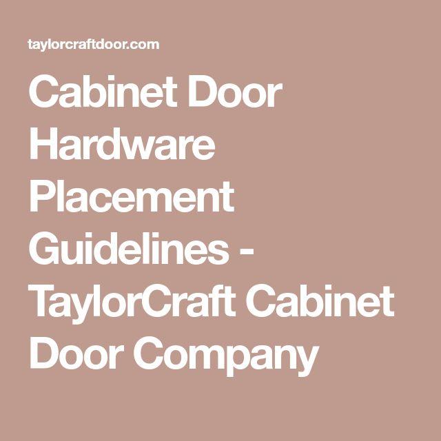 Cabinet Door Hardware Placement Guidelines - TaylorCraft Cabinet Door Company