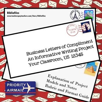 A formal business letter is a good way to teach basic informative writing skills.  But instead of asking students to write a traditional letter of complaint, why not turn this no-prep writing project into an act of kindness?  Business letters of compliment  teach students the formatting skills needed for business letters, provide good practice in crafting text with a formal tone, and in this era of highly critical, poorly-written reviews on Yelp, give a business something to be happy about.
