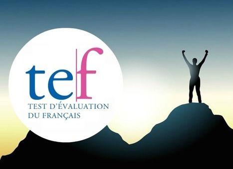 Des liens utiles pour se préparer au TEF (Test d'Evaluation de Français) | FLE CÔTÉ COURS | Scoop.it