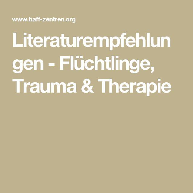 Literaturempfehlungen - Flüchtlinge, Trauma & Therapie