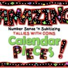 """You are going to have the most amazing, """"number-sense building"""" calendar this year! This set includes day and month labels, plus tallies with coins calendar pieces 1-31 for $2!"""