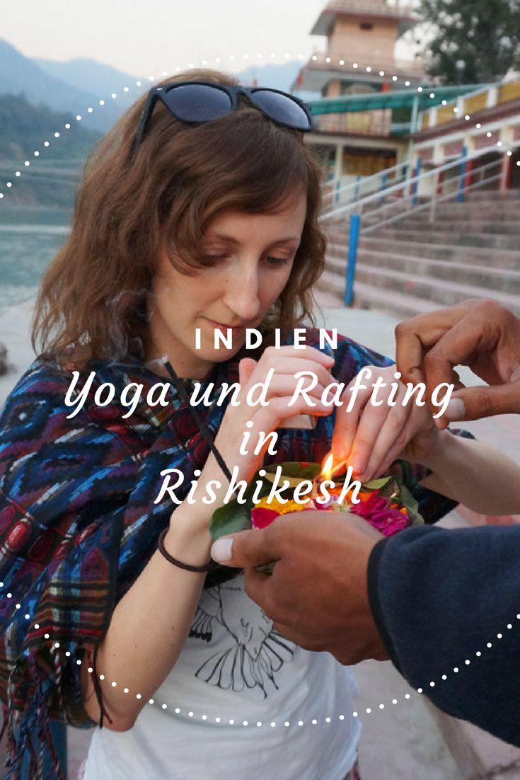 Ein Tag in Rishikesh – Rafting und Yoga in Indiens Yogastadt
