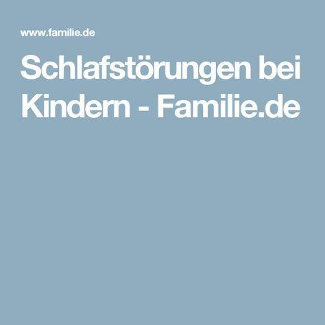 Schlafstörungen bei Kindern - Familie.de