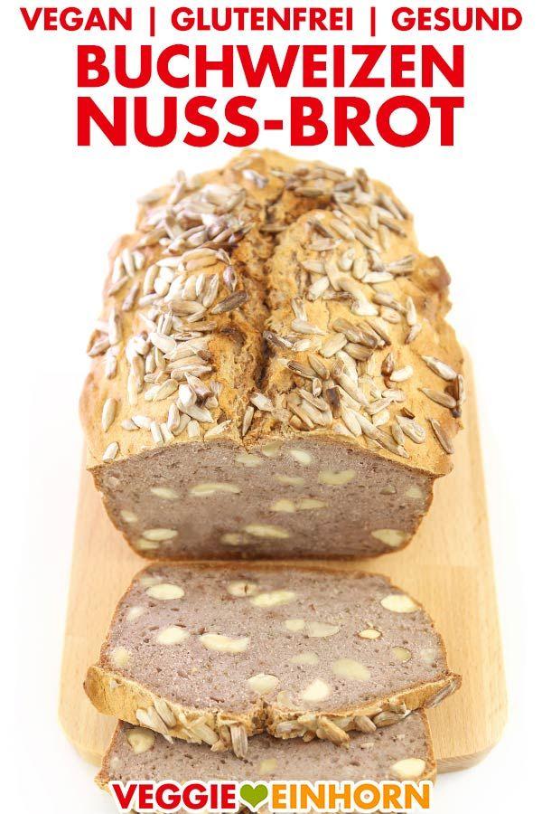 Gesundes Buchweizen-Nuss-Brot