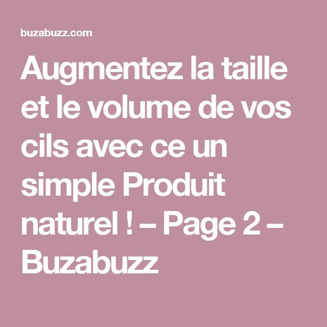Augmentez la taille et le volume de vos cils avec ce un simple Produit naturel ! – Page 2 – Buzabuzz
