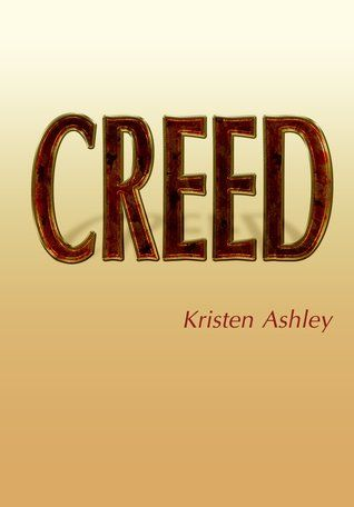 Creed (Unfinished Hero, #2): Worth Reading, Unfinished Heroes, Heroes Series, Book Worth, Book Hangover, Creed Unfinished, Ashley Book, Kristen Ashley, Favorite Book