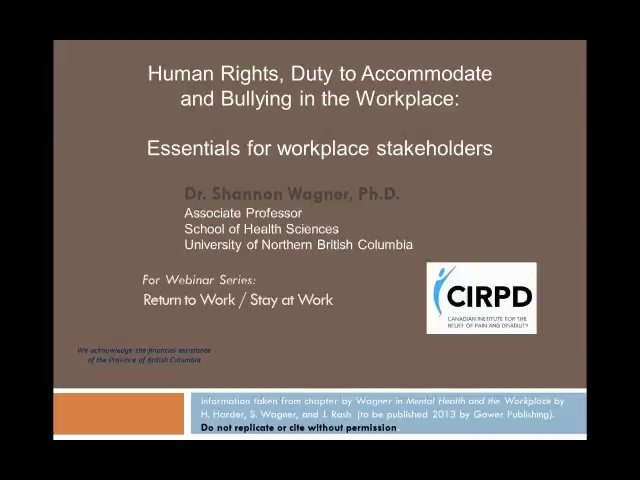 Human Rights, Duty to Accommodate and Bullying in the Workplace: Essentials for workplace stakeholders Webinar with Dr. Shannon Wagner