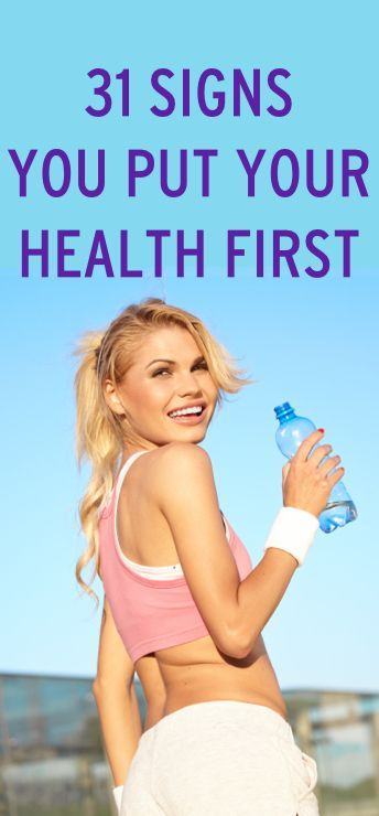 35 Signs you Put Your Health First