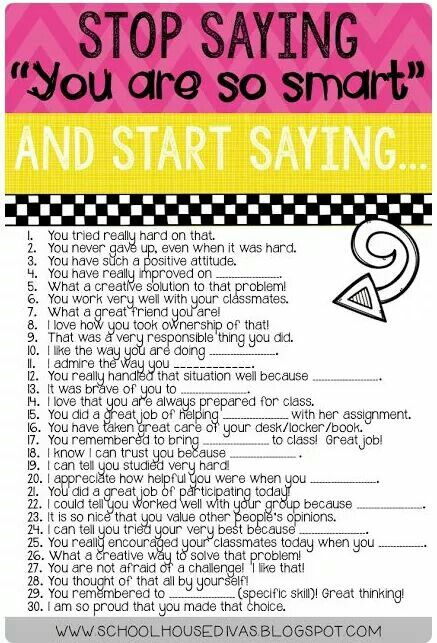 """Stop saying """"You're so smart"""" and start saying..."""