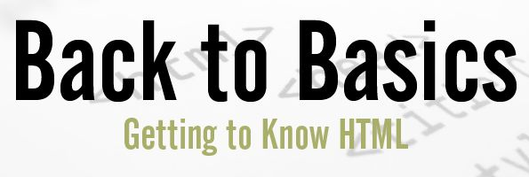 Everything Typepad: Back to Basics: Getting to Know HTML