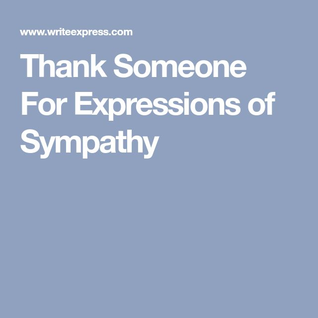 Thank Someone For Expressions of Sympathy