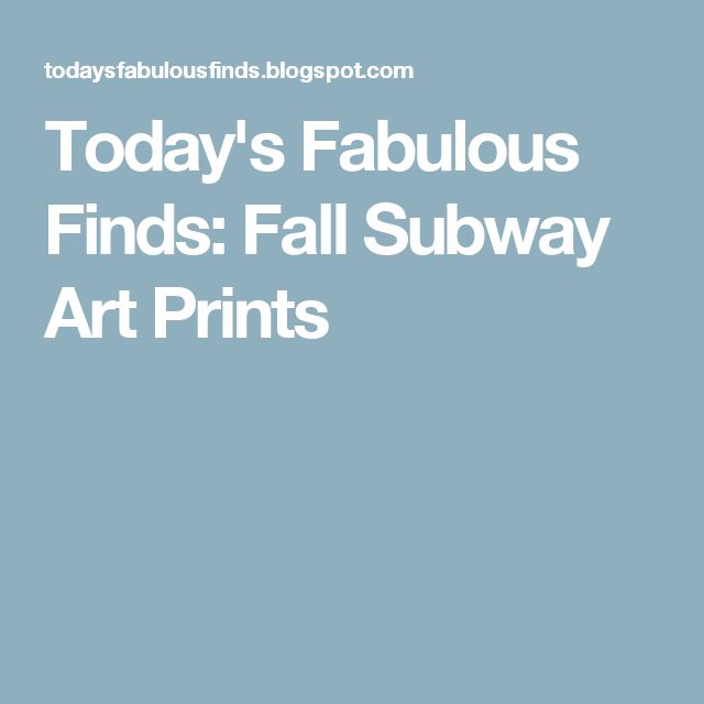 Today's Fabulous Finds: Fall Subway Art Prints