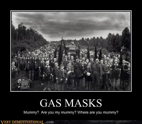 Gas masked people. If you've seen the Doctor Who episode ...