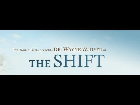 "Dr. Wayne Dyer ""The Shift""   Incredible movie and very inspirational for me.     #Inspiration #Spirituality"
