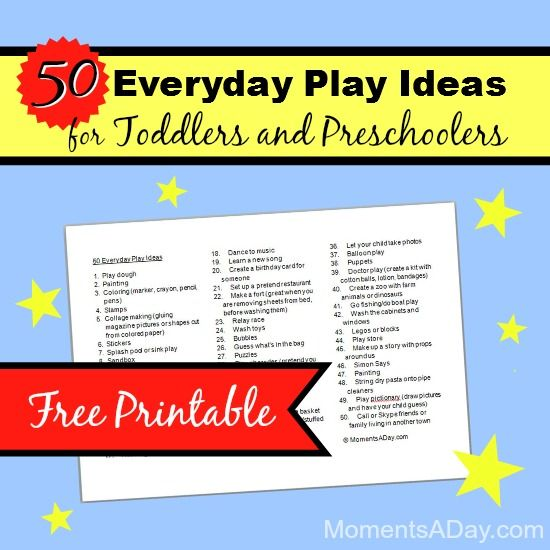50 Everyday Play Ideas for Toddlers and Preschoolers (Free Printable) - Moments A Day