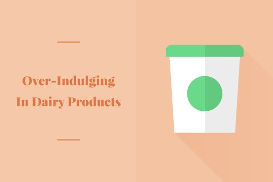 Skin Care Mistakes: Over-Indulging In Dairy Products