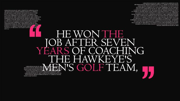 https://www.behance.net/markhankinsiowa - Mark Hankins became the Assistant Athletic Director at the University of Iowa in the summer of 2014. He won the job after seven years of coaching the Hawkeye's men's golf team, where he turned around a struggling program and led it to six post-season appearances in a row. He has also coached golf at the University of Texas Arlington, and at Michigan State University in East Lansing, where he was twice named the Big Ten Coach of the Year.