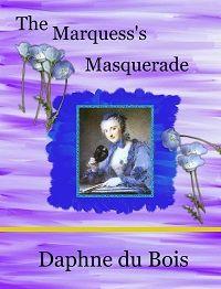 The Marquess's Masquerade: a fun Regency Romance